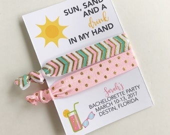 Sun Sand and a Drink in my Hand, Bachelorette Party Favors, Beach Bachelorette, Hair Tie Favors,  Bachelorette Party Favors, Beach Favors