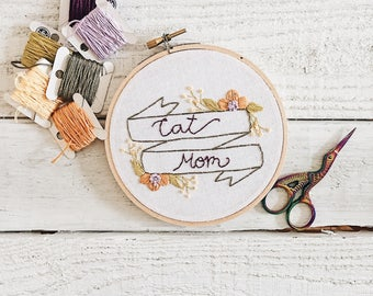 Cat Mom Embroidery // Dog Mom Embroidery // Mother's Day Gift // Floral Banner Embroidery // Custom Embroidery // Mom Gift // Embroidery Art