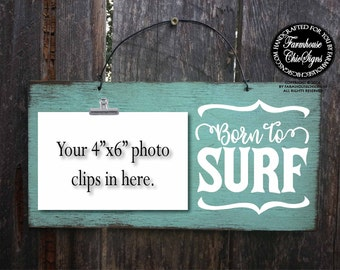 born to surf, surf, surf art, surfer, surf gifts, surfboard decor, gifts for surfers, surfer girl, surfer decor, surf sign, surfer sign, 309