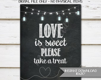 Printable Love is Sweet Wedding Sign, Love is Sweet Please Take a Treat, Cake Table, Cupcake Bar, Cake Flavors, Candy Bar, Table, MB055
