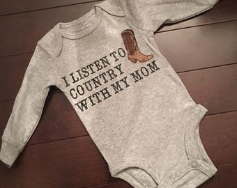 I listen to country with Mom/dad/sister/brother/uncle/aunt baby bodysuit