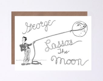 """Its A Wonderful Life, """"George Lassos The Moon"""" Valentines Day  Card, Illustrated by Hutch Cassidy"""