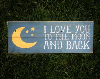 I Love You To The Moon And Back Wood Sign | White and Yellow on Navy | Rustic