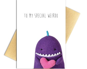 "Weirdo Valentine's Day Card - 100% PCW Recycled Paper, A7 5"" x 7"""