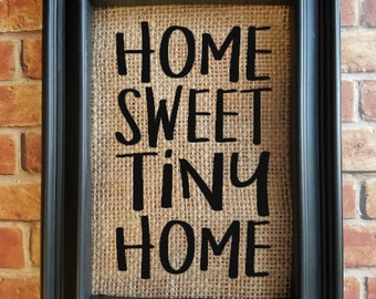 Home Sweet Home - Tiny Home Burlap Sign - Tiny House Decor - Burlap Home Decor - Decorative Frame - First Home Gift - Real Estate Gift