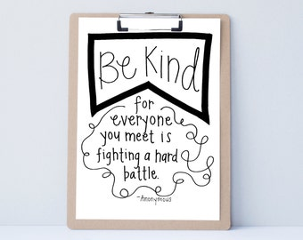 Be Kind hand lettered home wall art,motivational office print, typography teacher gift,family holiday present,bedroom home decor quote