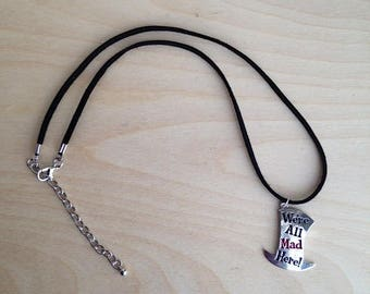 Mad Hatter Necklace, We Are All Mad Here, Alice in Wonderland