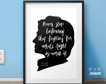 Hillary Clinton poster, Hillary Clinton, Clinton quote, motivational poster, famous quotes, Hillary quotes, famous posters, politics print