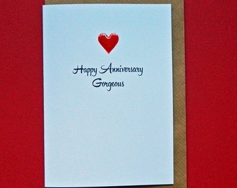 Happy Anniversary Gorgeous. Husband, Wife red enamel love heart wedding anniversary card - Hand-enamelled art card.
