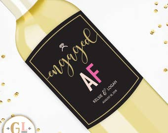 Engaged AF Wine Label, Bride to Be Gift, Engagement Party Favors, Newly Engaged Gift, Congratulations to Bride & Groom, Engagement Present