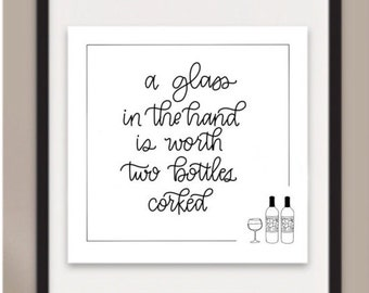 Glass in the hand  // hand lettered // print