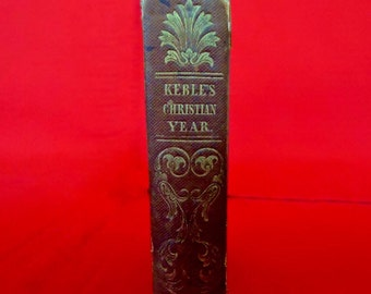 """Tiny 1844 Religious Book KEEBLES """"The CHRISTIAN YEAR: Thoughts in Verse"""" Antique Book"""