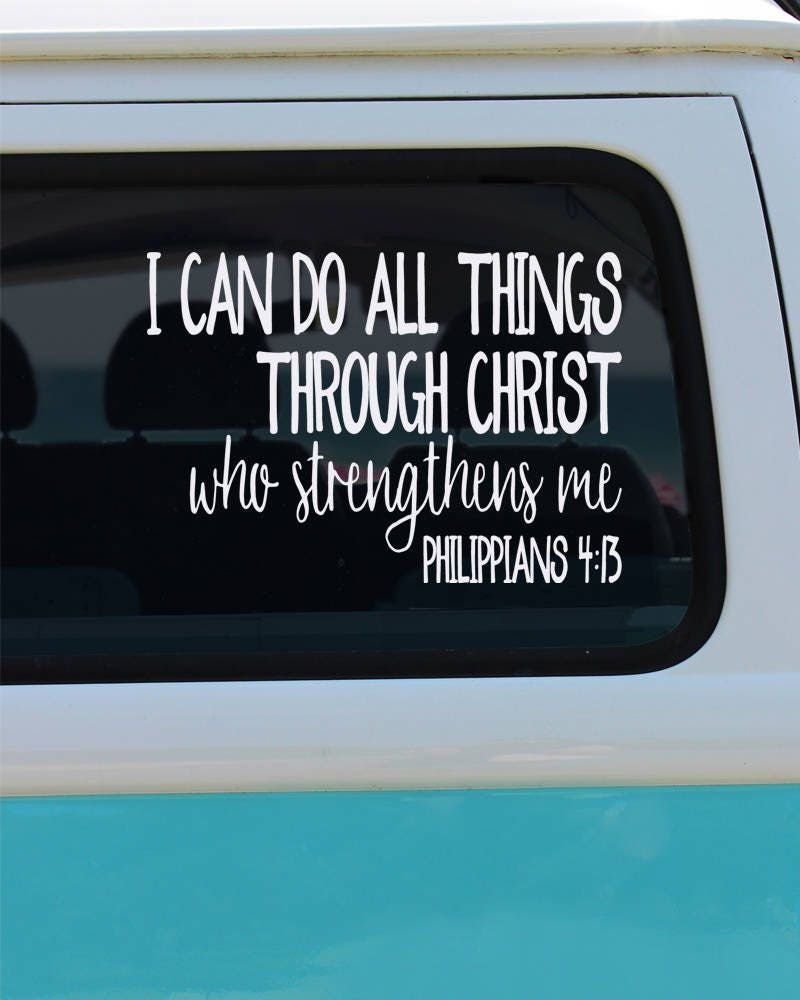 All Things Through Christ Vinyl Decal Car Decal Window Sticker - Vinyl decals car