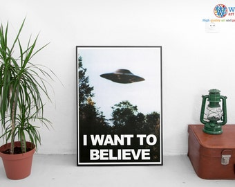 X-Files I want to Believe poster.  High quality reproduction poster / print for framing