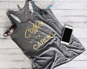 Workout Tank Top - Fitness Tank Top - Yoga Shirt - Gym Shirt - Workout Shirt - Coffee & Cardio GOLD