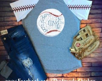Ladies Short Sleeve There's No Crying In Baseball Raglan Shirt