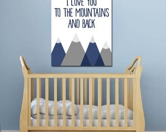 Travel Theme Nursery - Travel Nursery Decor - Mountain Art - To The Mountains - Nursery Quote Print - Nursery Decor -  Mountain Nursery Art