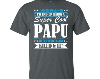 Papu, Papu Gifts, Papu Shirt, Super Cool Papu, Gifts For Papu, Papu Tshirt