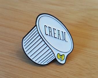 C.R.E.A.M. Pin  (white)