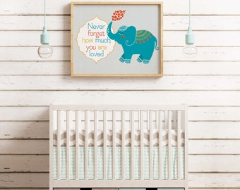 Never forget print, never forget how much you are loved poster, elephant, nursery print, nursery art, kids room print, Little Tiger Designs