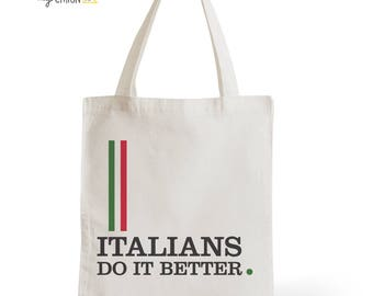 Bag Tote Bag Italians Do It Better, gift for her, gift for him, typography, statement, quote, Italy