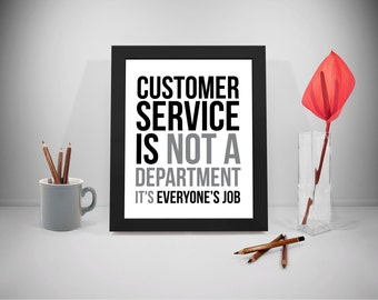 Customer Service Printable Quotes, Business Sayings, Service Print Art, Selling Inspirational Prints, Office Decor, Office Art