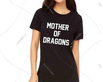 """Women - Girls - Premium Retail Fit """"Mother of Dragons"""" Ladies Fit CLassic T-Shirt, Tee (S-XL+) Dragon Lady"""