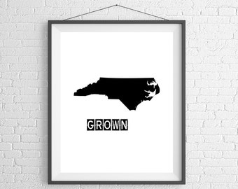 North Carolina Grown Print, North Carolina Art, North Carolina Print, Home Grown, State Art, North Carolina Gifts, Map, Housewarming Gift