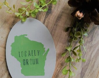 Locally Grown.
