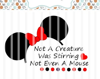 Not A Creature Was Stirring Not Even A Mouse ~ SVG File- HTV, Decal, DIY, Vinyl Cutters, Design Space, Ornaments, Cards ~ Christmas Disney