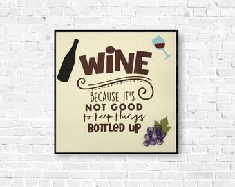 Wine Wall Art - Valentines Gift - Wine Enthusiast - Kitchen Decor - Wine Bar Art - Wine Saying Art - Wine Cellar Decor - Quilled Grapes