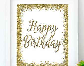 INSTANT DOWNLOAD, Happy Birthday Gold birthday sign Birthday party Printable party Gold party decor print Birthday decoration #1 HB