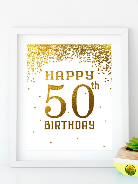 Instant Download Happy Birthday 50 Gold Birthday Sign 50th