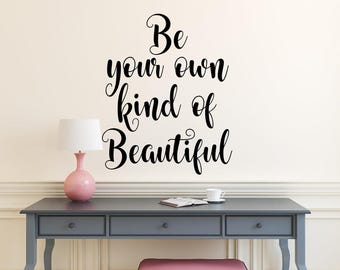 Be Your Own Kind Of Beautiful Wall Art be your own kind | etsy