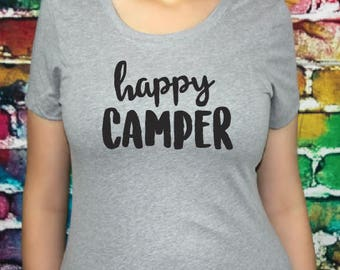 SALE Happy Camper T-Shirt, Gift for Women, Women's shirt, Fitted tee, tshirt.