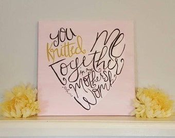 Psalm 139:13 // You Knitted Me // Nursery Wall Art // Childrens Room Art // Babyshower Gift // Scripture Wall Art