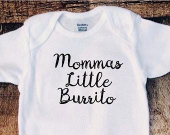 Mommas little burrito, baby, bodysuit, new gift for mom, baby shower gift, new mom, new dad, funny, grandparents