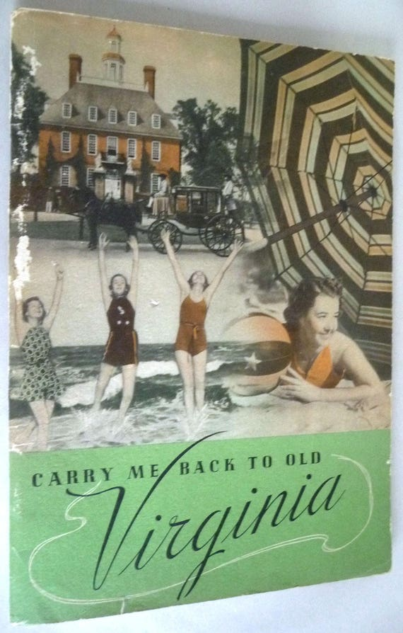 Carry Me Back to Old Virginia Travel Tourism Promotional Brochure Ca. 1940 VA