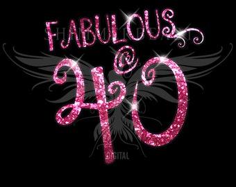 Birthday SVG Cut File | Fabulous @ 40 svg | 40 and Fabulous svg | 40th Birthday shirt svg | Birthday SVG design | 40th birthday svg