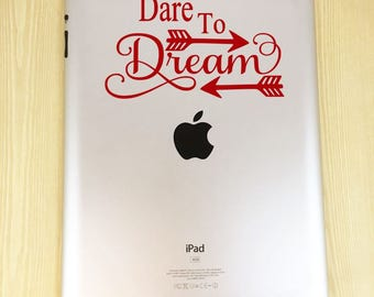Dare to Dream Decal - Dare to Dream Quote Decal - Dreamer Decal - Inspirational Decal - Dare to Dream Laptop Decal - Dare to Dream Car Decal