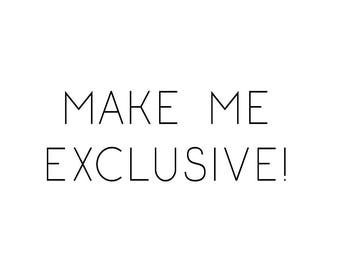 Logo Option - Make Me Exclusive!