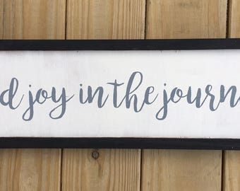 Find Joy in the Journey Framed Wood Sign