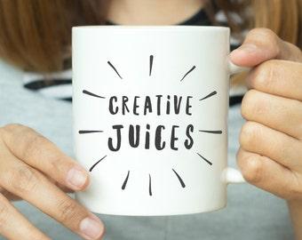 Creatives Juices Mug - Motivational Quote Mug, Inspirational Mug, Inspirational Quote Mug, Gift For Him, Gift For Her, Valentines Gift