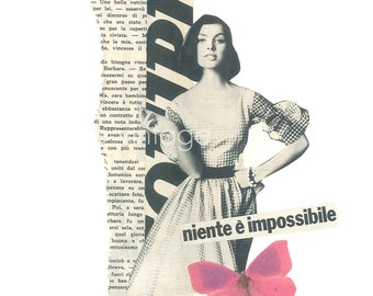Collage Vintage Print, Retro Fashion Illustration, Female Friend gift, Motivational quote, Niente è impossibile, Nothing is impossible
