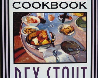 Mystery Novel Cookbook - The Nero Wolfe Cookbook by Rex Stout - Mystery Series - Literary Cookbook