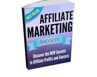 Affiliate Marketing Success - Affiliate Marketing Ebook