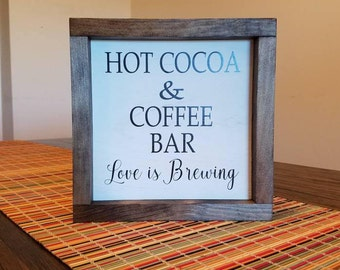 Hot Cocoa and Coffee Bar Sign Wood Frame