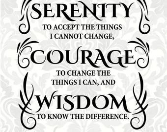 Serenity Prayer SVG - Serenity - Courage - Wisdom (SVG, PDF, Digital File Vector Graphic)