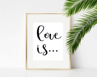 Love is typography poster, motivational art, downloadable print, wall art