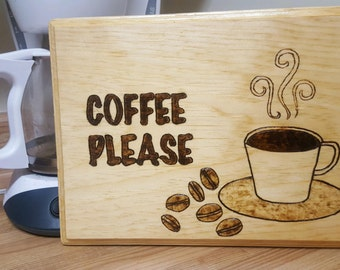 COFFEE PLEASE wooden sign
